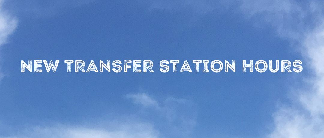 Transfer Station New Hours